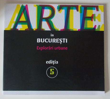 Lansarea catalogului Arte în Bucureşti 2014