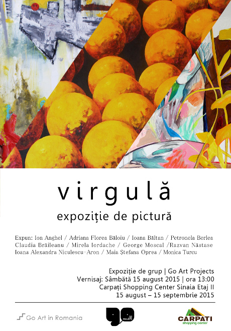Afis virgula @ Go Art Projects 15.08.2015 [920312]