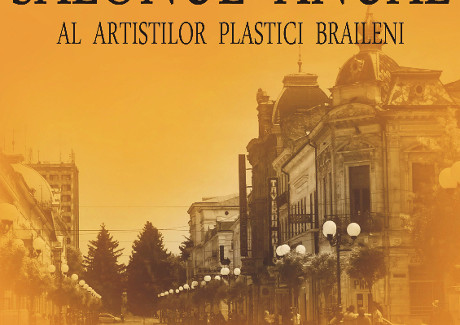 Salonul Anual al Artiștilor Plastici Brăileni