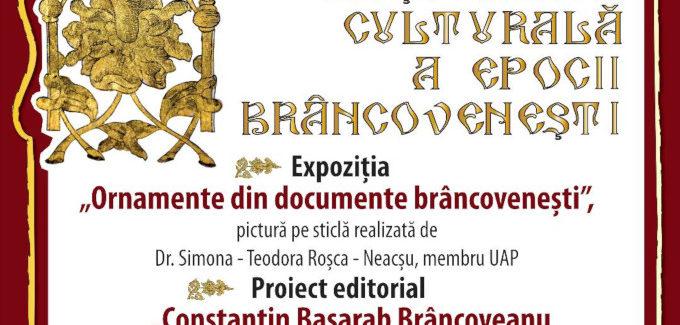 Moștenirea culturală a epocii brâncovenești @ Cluj-Napoca