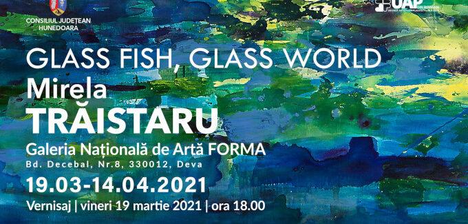 GLASS FISH, GLASS WORLD @ Deva