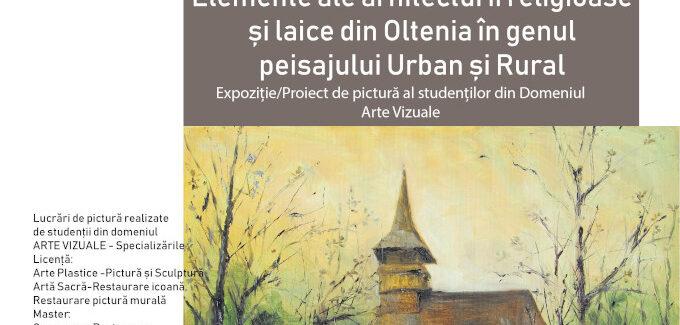 Elemente ale arhitecturii laice și religioase din Oltenia în genul peisajului urban și rural @ Târgu Jiu