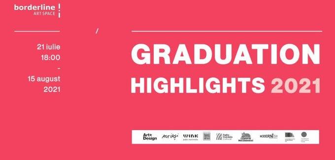 """Graduation Highlights 2021"" @ Iași"