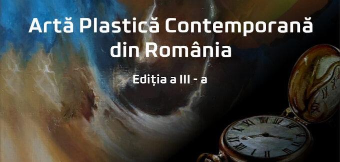 Artă Plastică Contemporană din România ediția a III-a @ Vâlcea