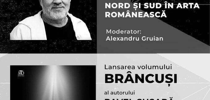 NORD ŞI SUD ÎN ARTA ROMÂNEASCĂ @ Deva