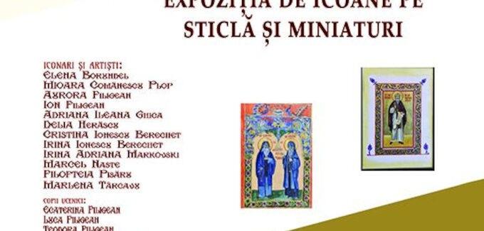 Expoziție de icoane pe sticlă și miniaturi @ Râmnicu Vâlcea